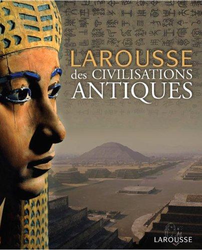 """<a href=""""/node/102866"""">Larousse des civilisations antiques</a>"""