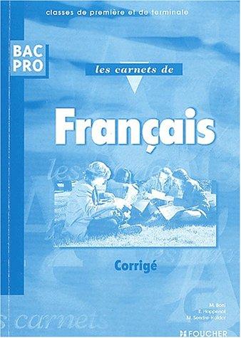 Français, 1ère et Terminale Bac Pro (Corrigés)