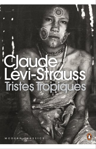 Tristes Tropiques (Penguin Modern Classics) (English Edition)