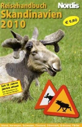 Skandinavien Reisehandbuch 2010: Island - Norwegen - Schweden - Finnland - Dänemark mit Grönland und den Färöer: Alle Infos bei Amazon