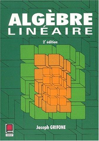 Algèbre linéaire 2e édition