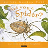 Are You a Spider? (Up the Garden Path)