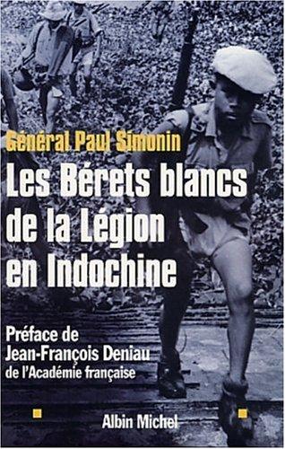 Les Bérets blancs de la Légion en Indochine