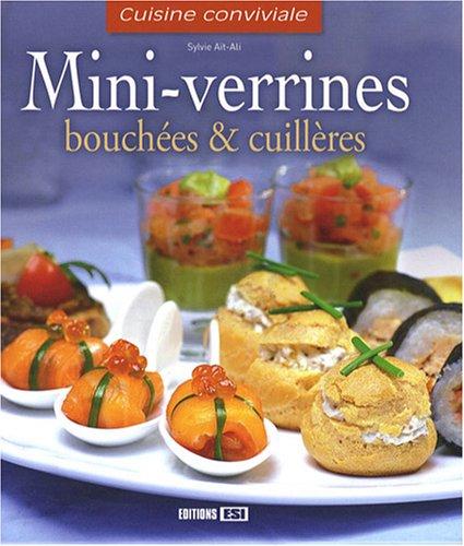 Mini-verrines, bouchées et cuillères par Sylvie Aï-Ali