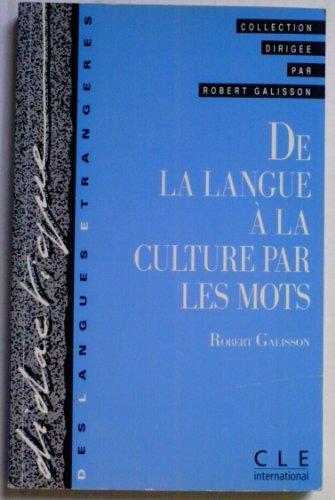 De la langue à la culture par les mots