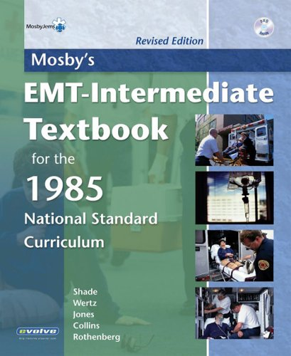 Mosby's Emt-Intermediate Textbook for the 1985 National Standard Curriculum