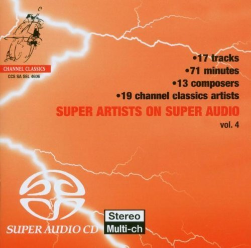 super-artists-on-super-audio-4-by-channel-classics-nl