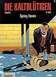 Die Kaltbl�tigen, Bd.2, Spring Haven