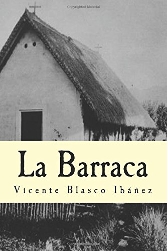 La Barraca por Vicente Blasco Ibáñez