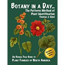 Botany in a Day: Thomas J. Elpel's Herbal Field Guide to Plant Families, 4th Ed. by Elpel, Thomas J. (2000) Taschenbuch