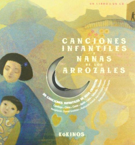 Canciones infantiles y nanas de los arrozales (Cuentos Y Leyendas (kokino) - 9788496629974