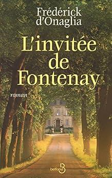 L'invitée de Fontenay par [D' Onaglia, Frédérick]
