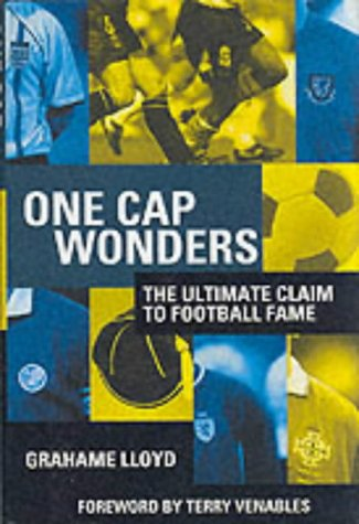 One Cap Wonders: The Ultimate Claim to