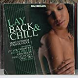 Backbeats: Lay Back and Chill - More Superior Sensuous Soul