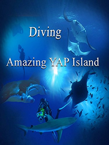 Diving Amazing Yap Island [OV]