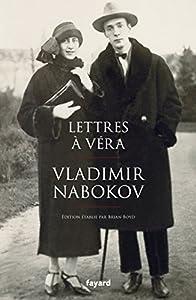 """Afficher """"Lettres à Véra"""""""