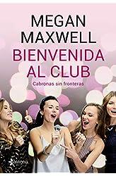 Descargar gratis Bienvenida al club. Cabronas sin fronteras + CD en .epub, .pdf o .mobi