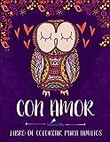 Con Amor: Libro De Colorear Para Adultos (Serie Relajación)