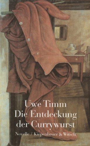 Buchseite und Rezensionen zu 'Die Entdeckung der Currywurst' von Uwe Timm