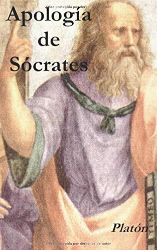 Apología de Sócrates: Clásicos de filosofía por Platón Πλάτων Plátōn