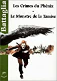 Les Crimes du Phenix- Le Monstre de la Tamise
