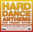 Hard Dance Anthems: Past Present Future