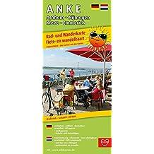 A N K E, Arnhem - Nijmegen - Kleve - Emmerich: Rad- und Wanderkarte/Fiets- en wandelkaart mit Ausflugszielen, Einkehr- & Freizeittipps, wetterfest, ... 1:50000 (Rad- und Wanderkarte / RuWK)