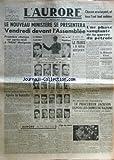 AURORE (L') [No 397] du 22/11/1945 - LE NOUVEAU MINISTRE SE PRESENTERA VENDREDI DEVANT L'ASSEMBLEE / CHARLES DE GAULLE -AU PROCES DE NUREMBERG / LE PROCUREUR JACKSON EXPOSE LES CRIMES DU NAZISME -LA FRANCE PROPOSE / LA RHENANIE ETAT SOUVERAIN - PROJE