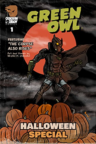 Green Owl Halloween Special No. 1 (2017) (English Edition)