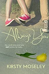 Always You by Kirsty Moseley (2012-11-01)