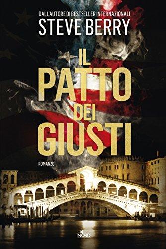Il patto dei giusti: Un'avventura di Cotton Malone (Italian Edition)