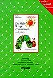 Die kleine Raupe Nimmersatt: Das kleine Singspiel