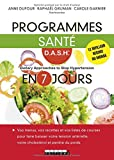 Programmes santé D.A.S.H en 7 jours