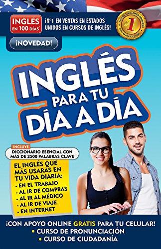 Inglés En 100 Días - Inglés Para Tu Día a Día / Everyday English