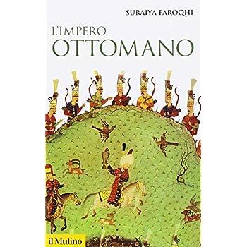 L'impero Ottomano