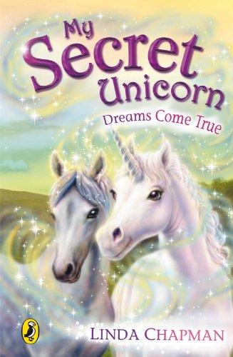 My Secret Unicorn: Dreams Come True (English Edition) -