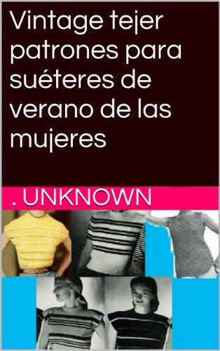 Vintage tejer patrones para suéteres de verano de las mujeres por Unknown