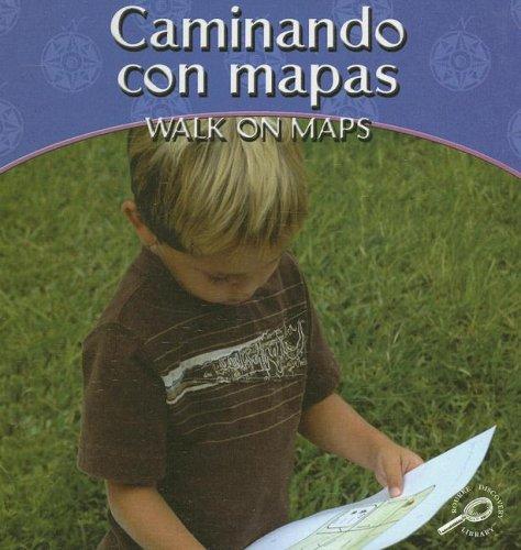 Caminando Con Mapas/Walk on Maps (Mis Primeras Matematicas/My First Math)