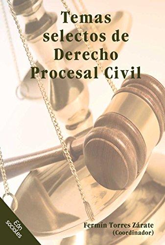 Temas selectos de Derecho Procesal Civil