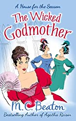 The Wicked Godmother (A House for the Season Book 3)