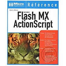 Macromédia Flash MX ActionScript (avec CD-Rom)