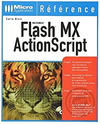 Macromédia Flash MX ActionScript (avec CD-Rom)