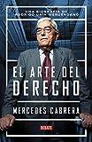 El arte del derecho: Una biografía de Rodrigo Uría Meruéndano