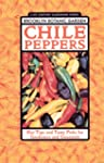 Chile Peppers: Hot Tips and Tasty Pic...