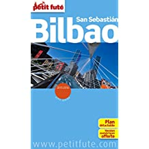 Petit Futé Bilbao San Sebastian : Avec 1 plan