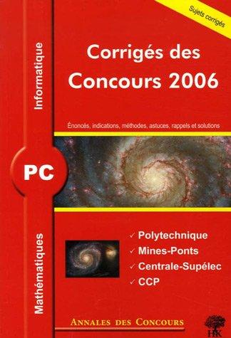 PC Mathématiques et Informatique : Corrigés des concours