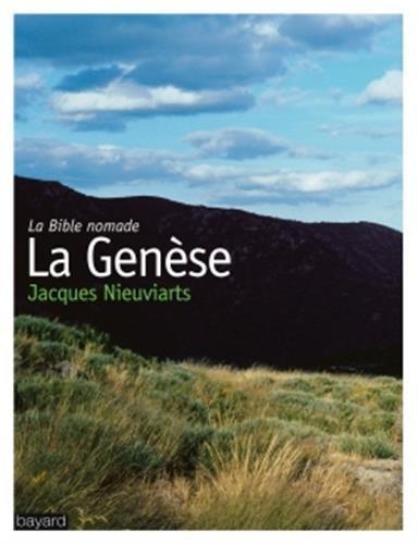 Genese (La) - Bible Nomade (La)