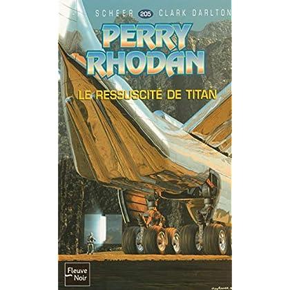 Le ressuscité de Titan - Perry Rhodan