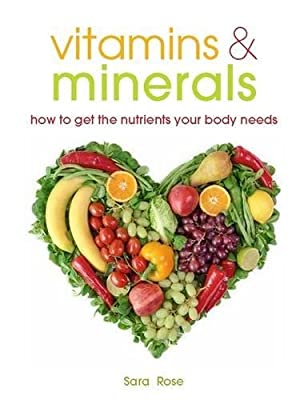 Vitamins & Minerals: How to get the nutrients your body needs from Bounty