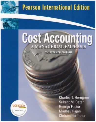 Cost Accounting: International Version: A Managerial Emphasis by Charles T. Horngren (2008-04-24)